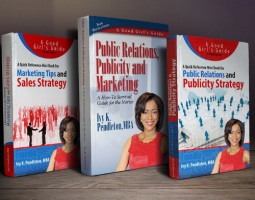 Good Girls Guide to Public Relations Publicity and Marketing by Ivy Pendleton